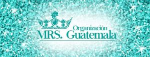 Gran Noche de Talentos Señora Guatemala  2019!!